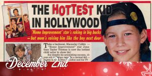 December 2nd - The Hottest Kid in Hollywood