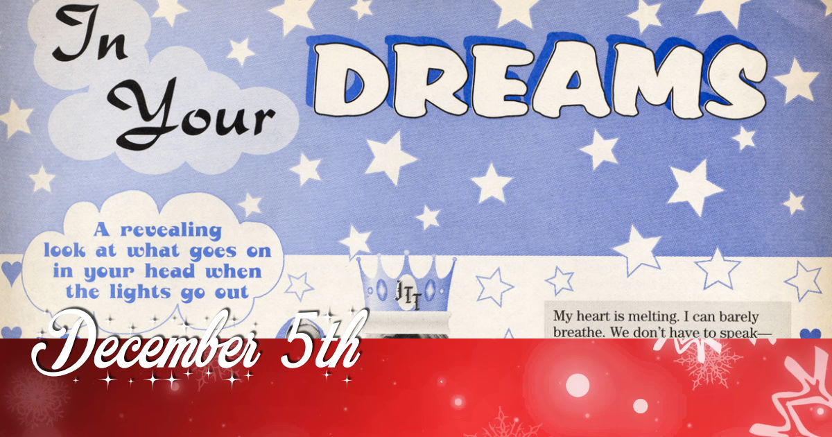 December 5th - In your dreams - JTTArchive Net